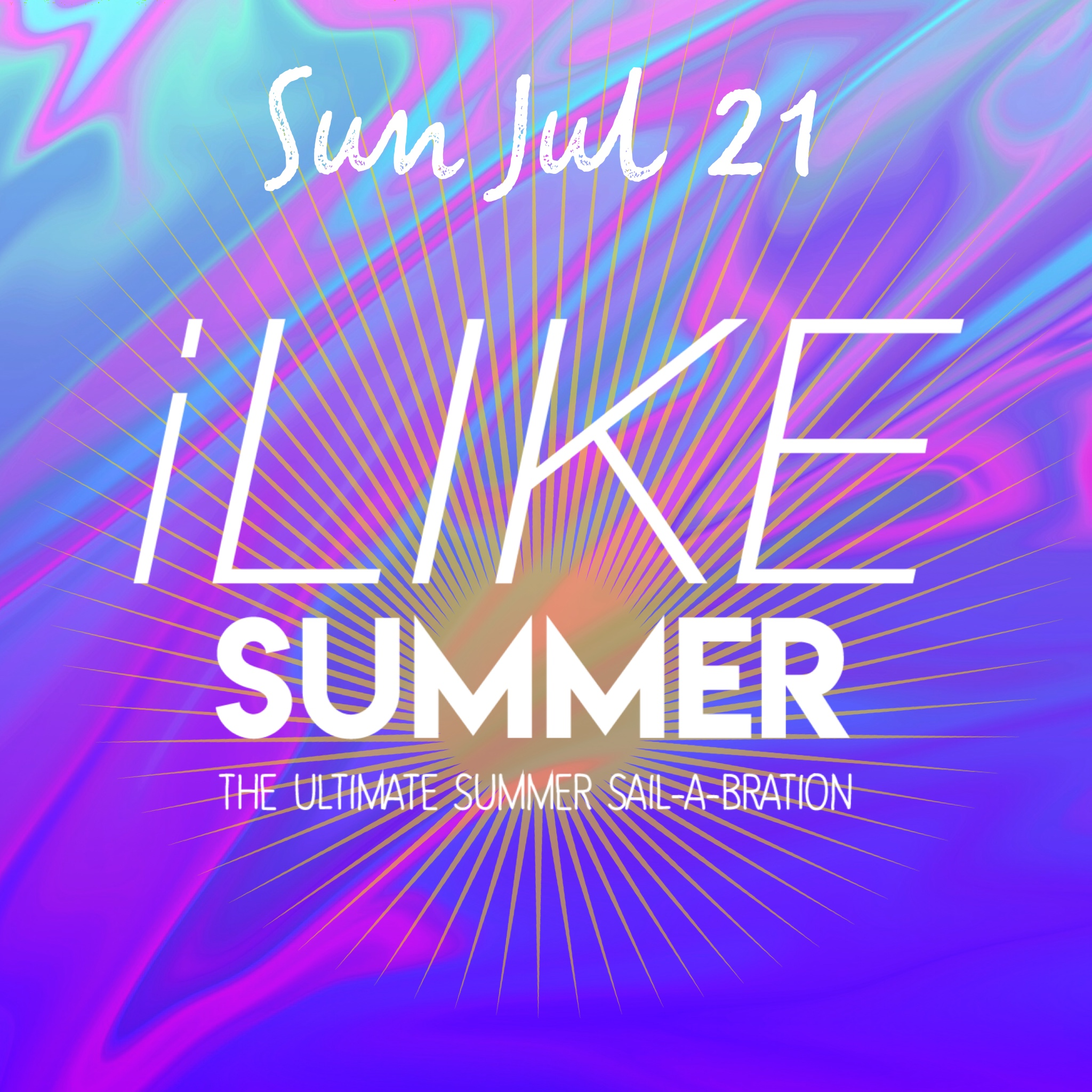 iLIKE SUMMER   THE ULTIMATE DAYTIME SUMMER SAIL-A-BRATION