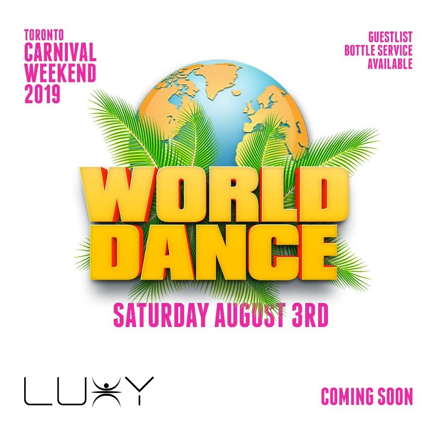 WORLD DANCE | Carnival Saturday | Caribana 2019
