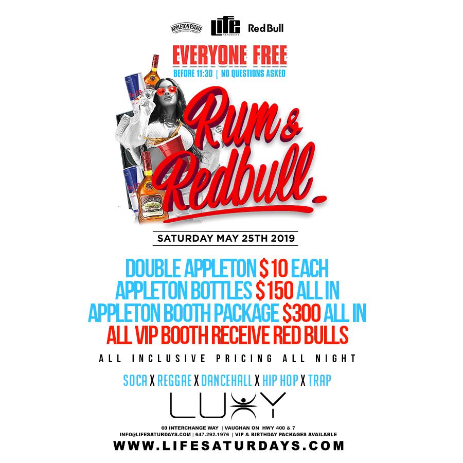 LIFE SATURDAYS -  RUM & REDBULL