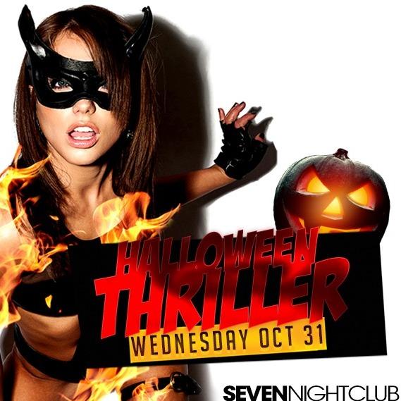 HALLOWEEN NIGHT THRILLER @ CLUB SEVEN NIAGARA | WED OCT 31