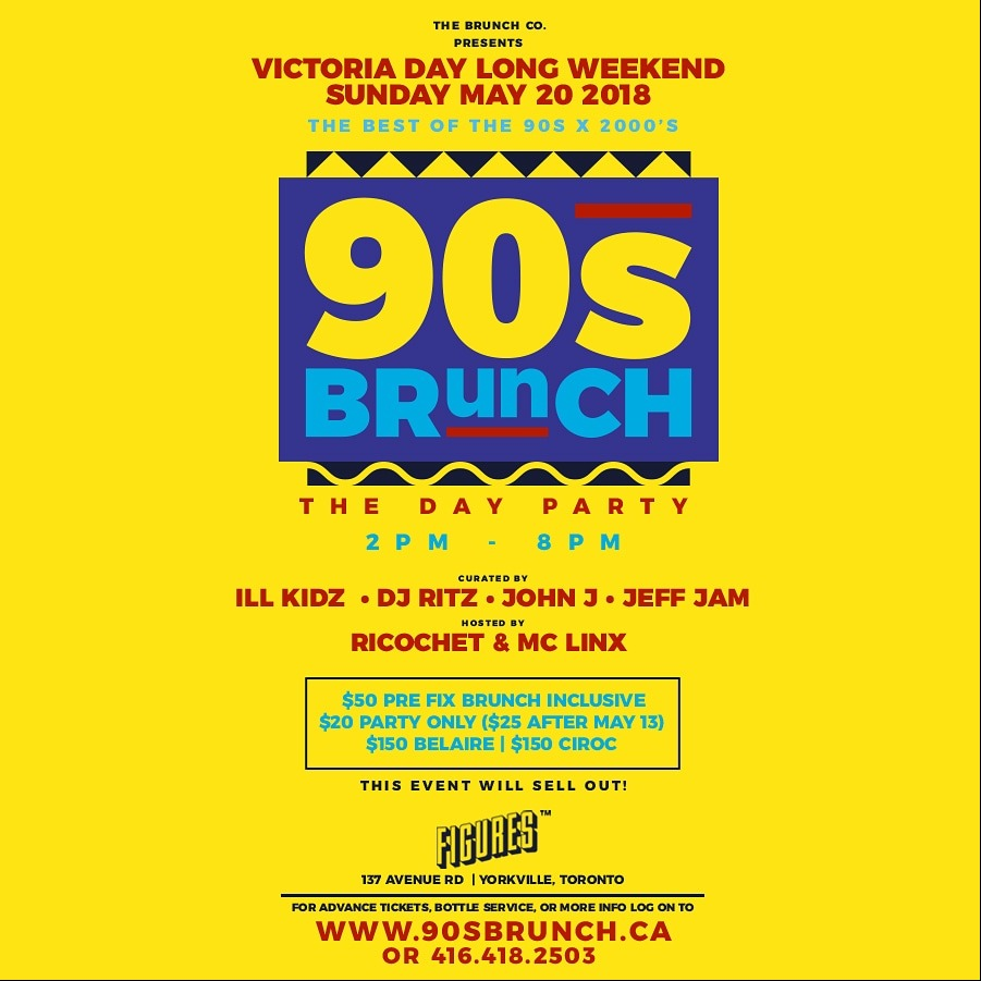 90s Brunch - The Day Party Victoria Day Long Weekend