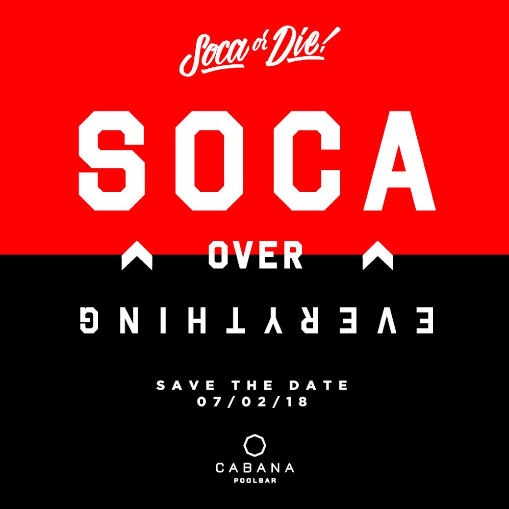 SOCA OR DIE - SOCA OVER EVERYTHING