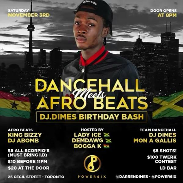 DanceHall Meets Afro Beats \ Dj Dimes Birthday Bash