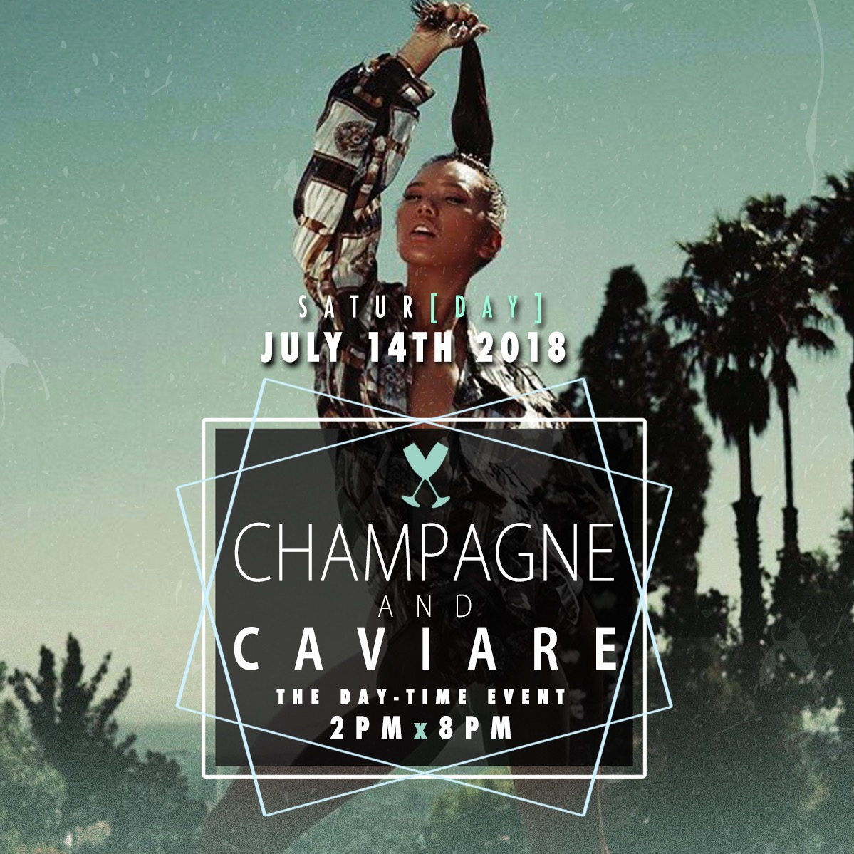 Champagne & Caviare The Day Event July 14th Start Time 2pm to 8pm