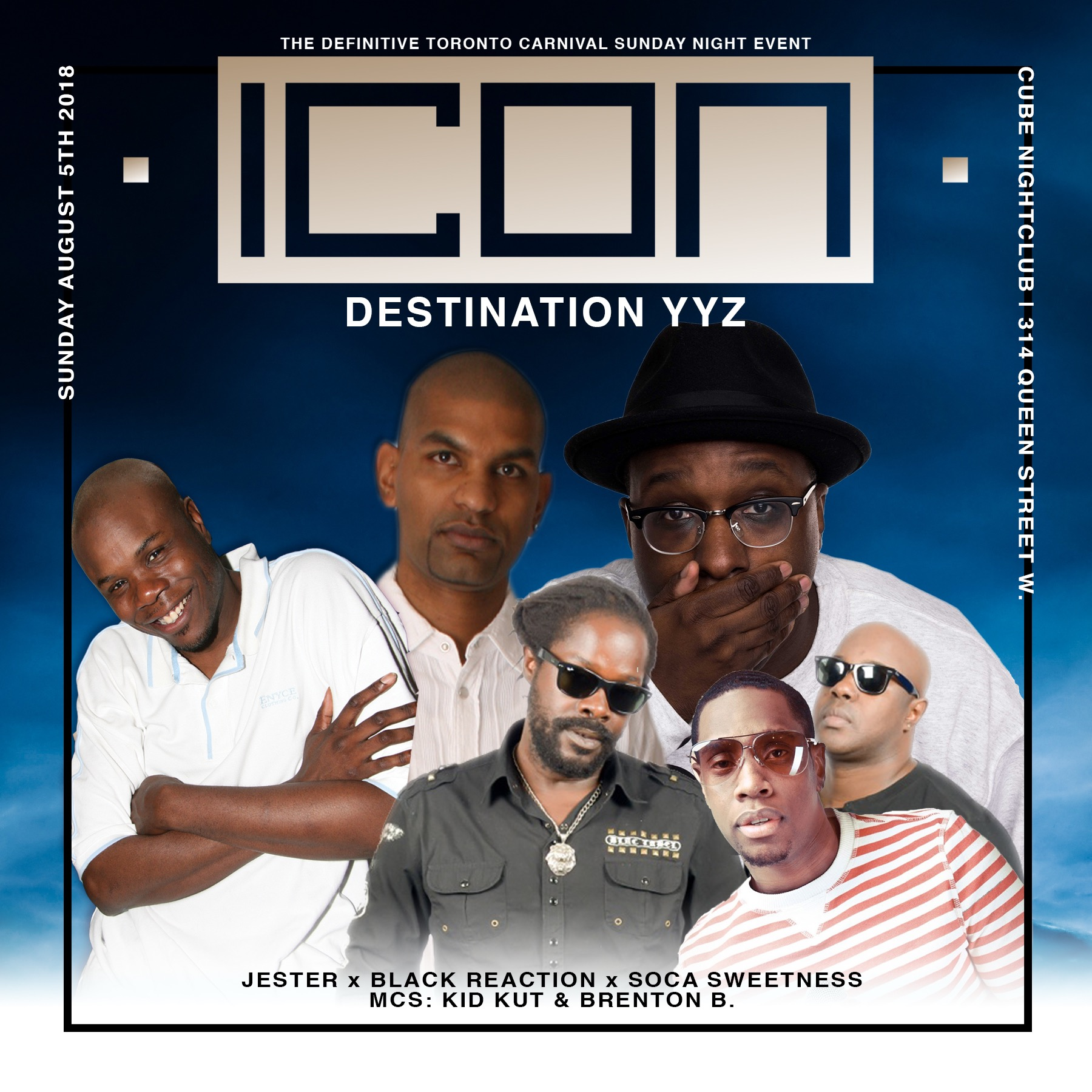 ICON: Destination YYZ - Carnival Sunday August 5th 2018