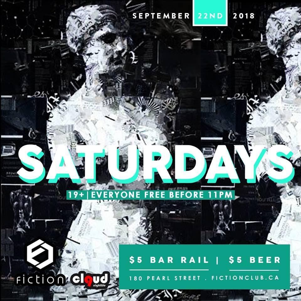 Saturdays (19+) @ Fiction // Sat Sept 22 | FREE Before 11PM | $5 Drinks