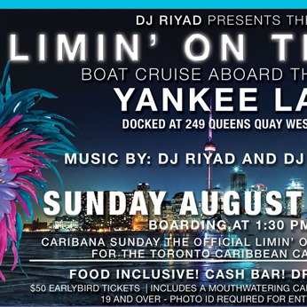CARIBANA SUNDAY the official LIMIN ON THE LAKE boat cruise for the Toronto
