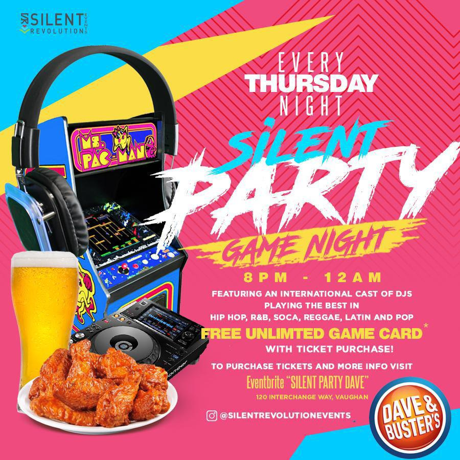 Silent Party Thursdays at Dave & Busters (VAUGHN)