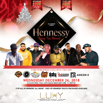 LUXY NIGHTCLUB--HENNESSY BOXING DAY BLOWOUT