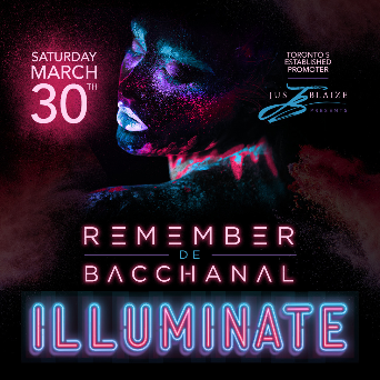 REMEMBER DE BACCHANAL -- Illuminate