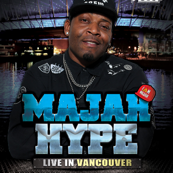 JUICE Comedy presents Majah Hype in VANCOUVER