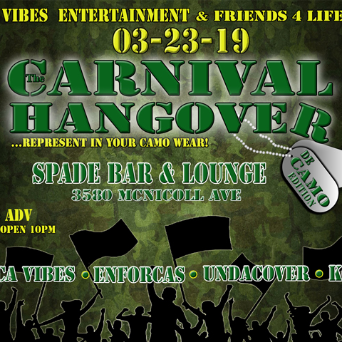 The Carnival Hangover - De Camo Edition
