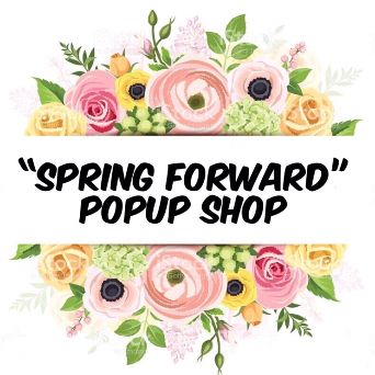 2nd Annual Spring Forward Popup Shop