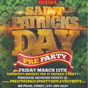 PRE ST PATRICK'S DAY PARTY @ FICTION NIGHTCLUB | FRIDAY MARCH 15TH