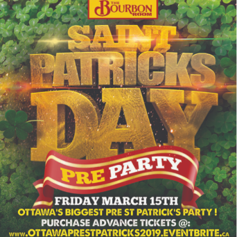 OTTAWA PRE ST PATRICK'S PARTY @ THE BOURBON ROOM | OFFICIAL MEGA PARTY!
