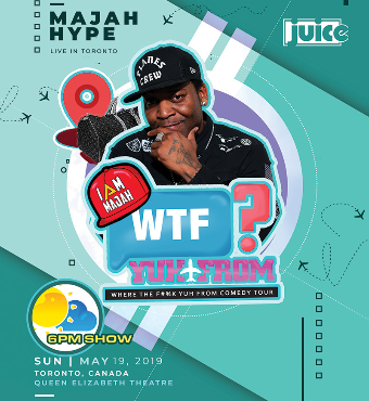JUICE Comedy pres MAJAH HYPE'S 'Where The F@#k Yuh From' Tour: (Early Show)