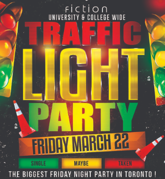 TRAFFIC LIGHT PARTY @ FICTION NIGHTCLUB | FRIDAY MARCH 22ND