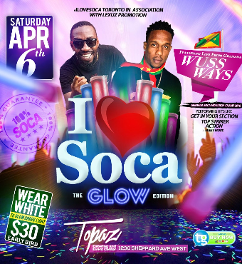 I Love Soca Apr 6th - The Glow Edition - Ft Wusswayz