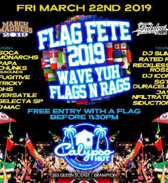 MARCH MADNESS - FLAG FETE - @CALYPSO HUT (BRAMPTON)