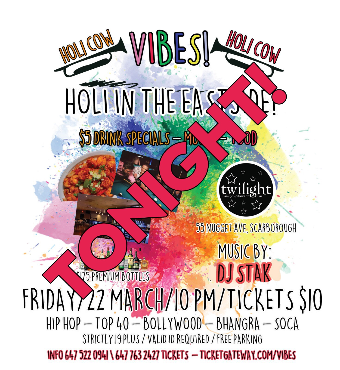VIBES - Holi Edition   March 22nd