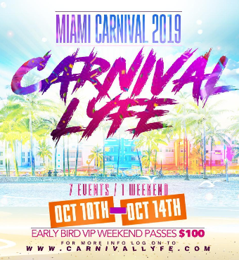 MIAMI CARNIVAL 2019 EVENT GUIDE THURSDAY OCT 10TH - MONDAY OCT 14TH