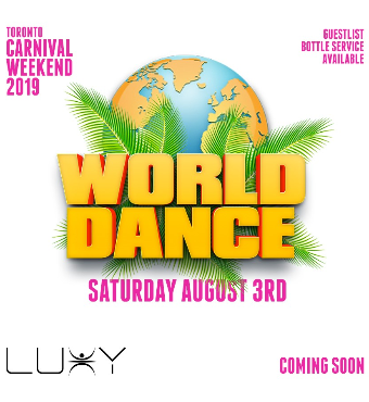 WORLD DANCE | Carnival Saturday | Caribana 2019