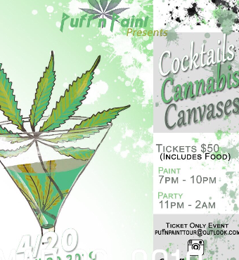 PuffNPaintTour Presents: Cocktails Cannabis & Canvases 420 Party