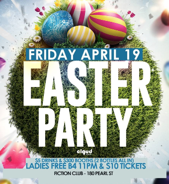 Easter Party @ Fiction // Fri April 19 | Ladies Free Before 11 & $5 Drinks