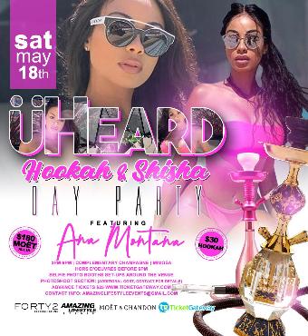 UHeard - Hookaha and Shisha Day Party