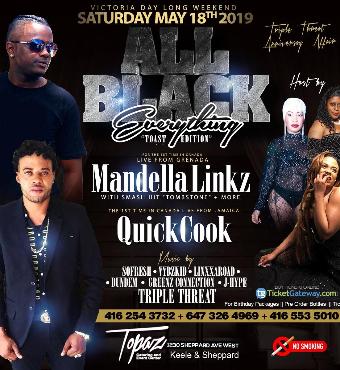 ALL BLACK FT MANDELLA LINKZ - MAY 18TH