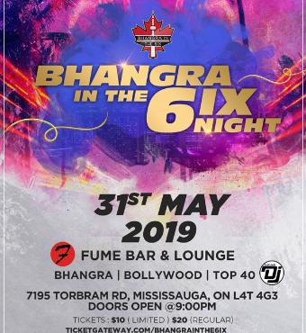 Bhangra In the 6ix Night - May