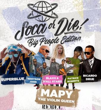 Soca Or Die - Big People Edition