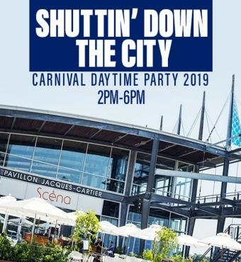 SHUTTIN DOWN THE CITY CARNIVAL DAYTIME PARTY RAIN OR SHINE 2PM TO 6PM