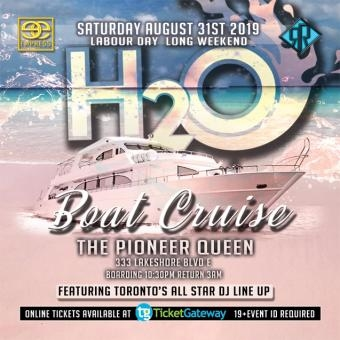 H2O - 1st Annual Boat Party (((Labour Day Long Weekend)))