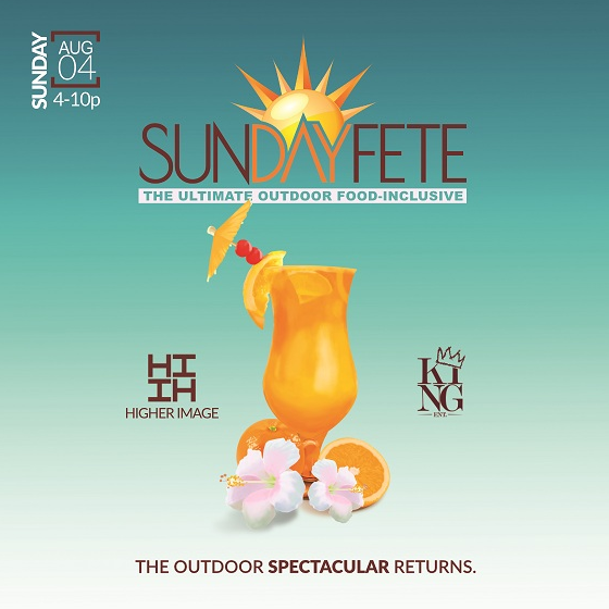 SUNDAY FETE : THE ULTIMATE OUTDOOR FOOD INCLUSIVE