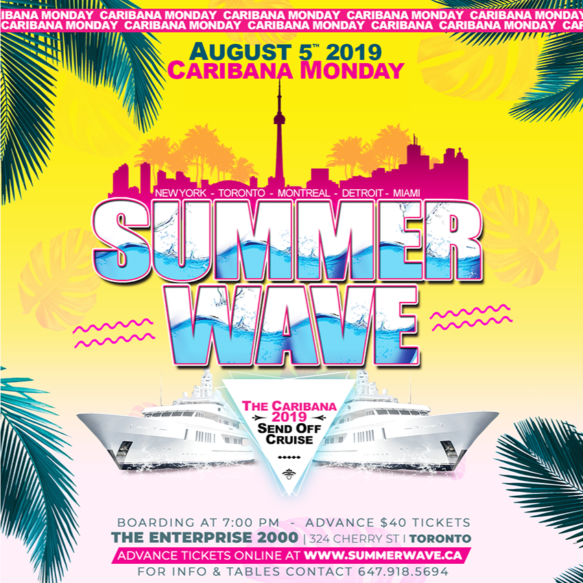 Summer Wave - The Caribana 2019 Send Off Cruise
