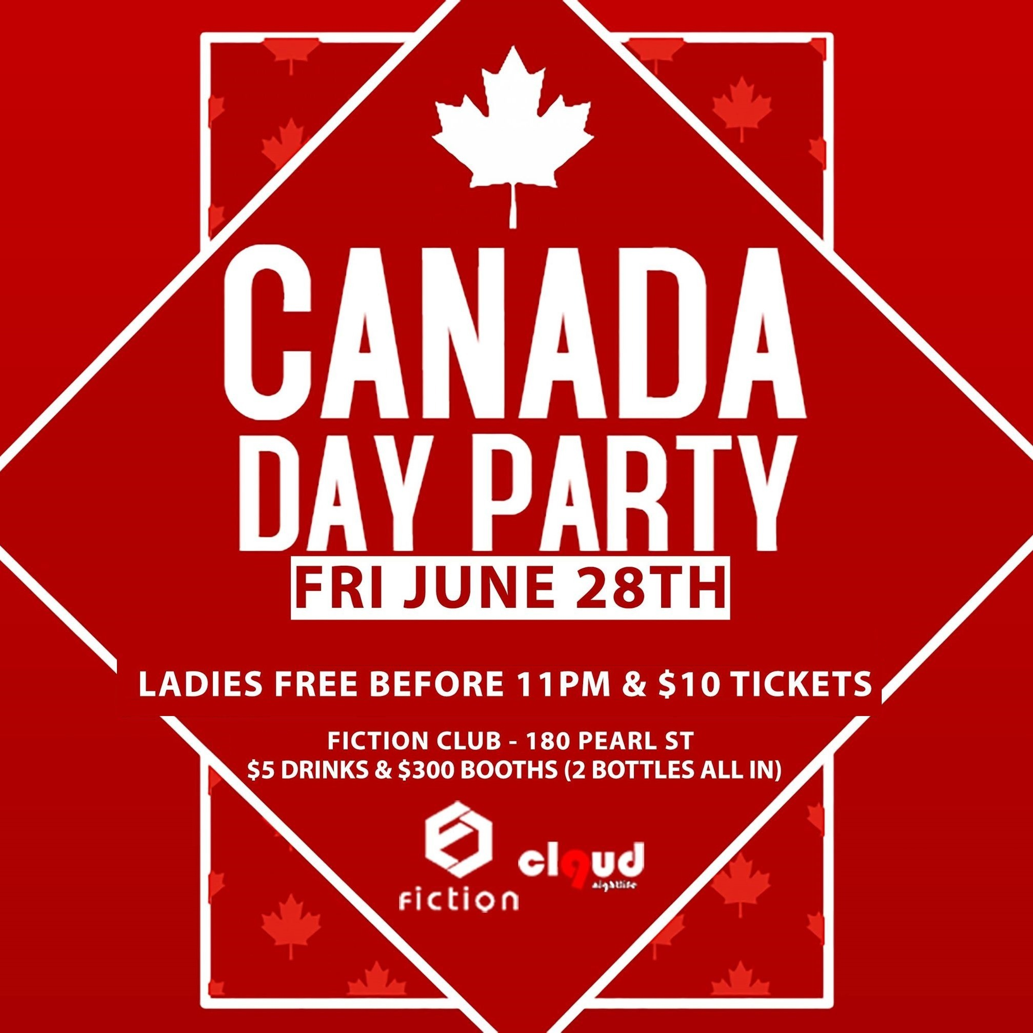 Canada Day Party @ Fiction // Fri June 28 | Ladies FREE & $5 Drinks