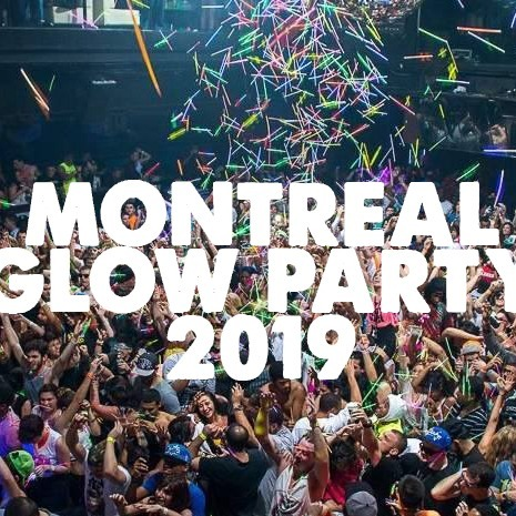 MONTREAL GLOW PARTY 2019 | SAT JULY 13