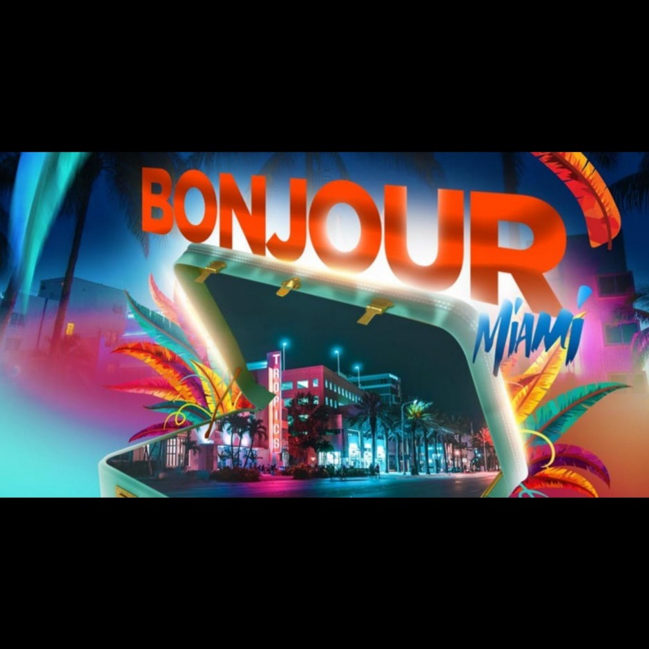 Bonjour Miami Carnival Welcome Party 2019 | Tickets 09 Oct