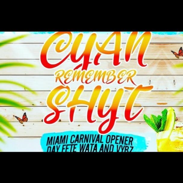 C.R.S Cyan Rememba Shyt Miami Carnival 2019 | Tickets 11 Oct