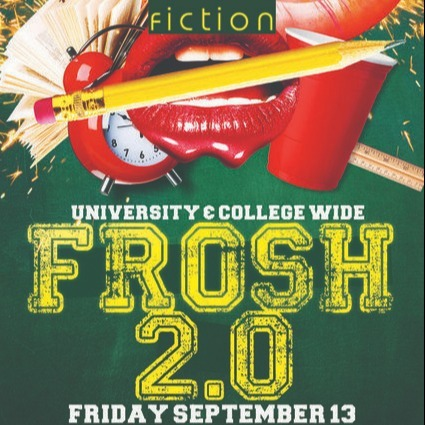 Frosh 2 0 Party Toronto 2019 | Tickets Sep 13 @ Fiction