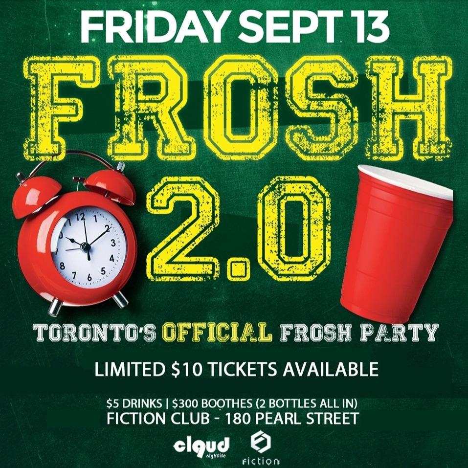 Frosh 2.0 @ Fiction // Fri Sept 13 | Toronto's Largest Frosh Night!