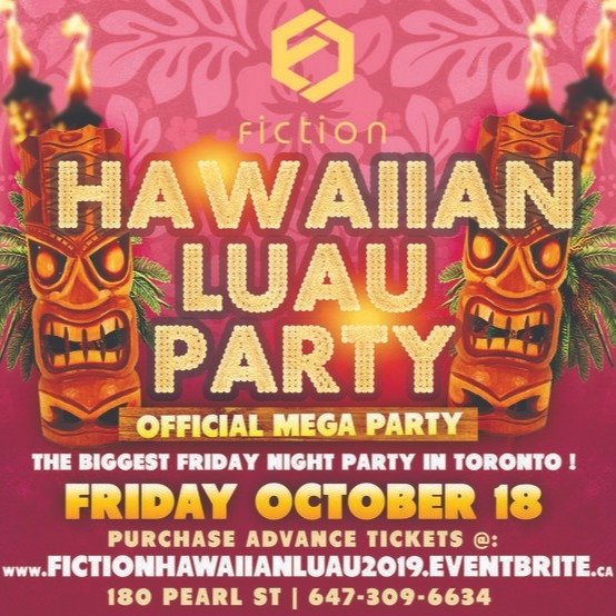 HAWAIIAN LUAU PARTY @ FICTION NIGHTCLUB | FRIDAY OCT 18TH