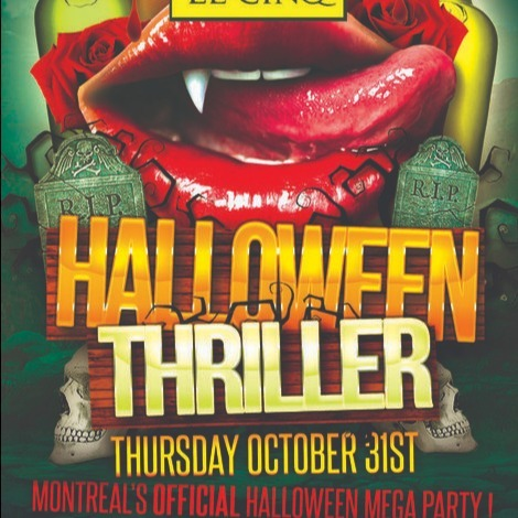 MONTREAL HALLOWEEN THRILLER 2019 @ LE CINQ NIGHTCLUB | MONTREAL'S OFFICIAL