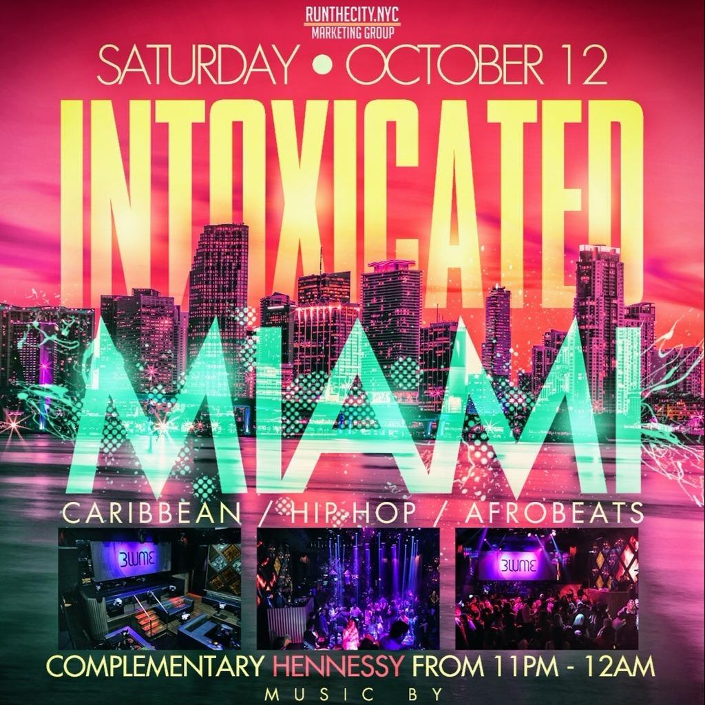 Intoxicated Miami Carnival 2019   Tickets Sun 12 Oct   BLUME Nightclub
