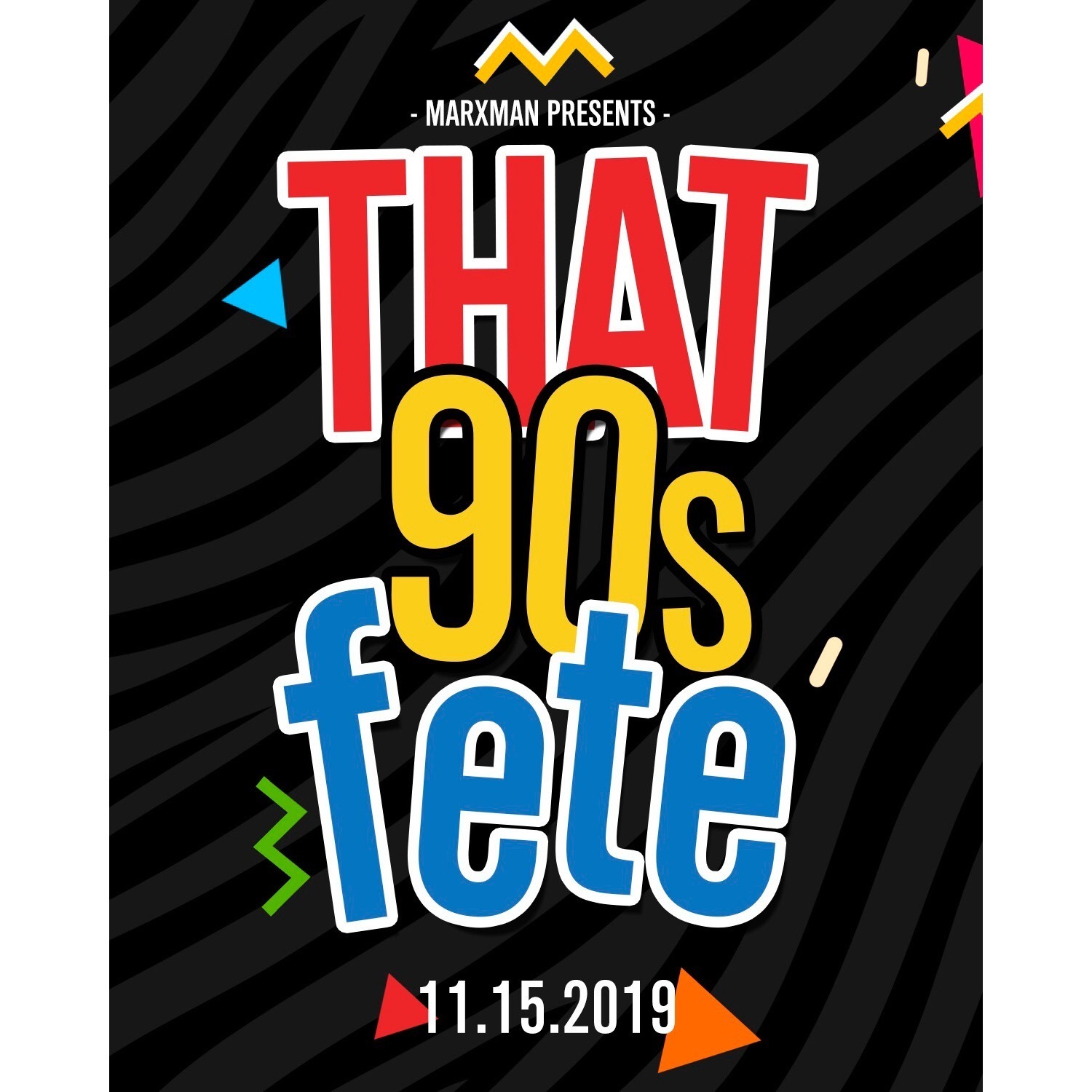 That 90s Fete (Fall 2019)