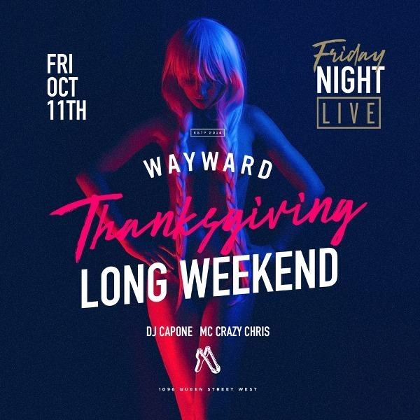 Thanksgiving Long Weekend 2019 | Fri 11 Oct