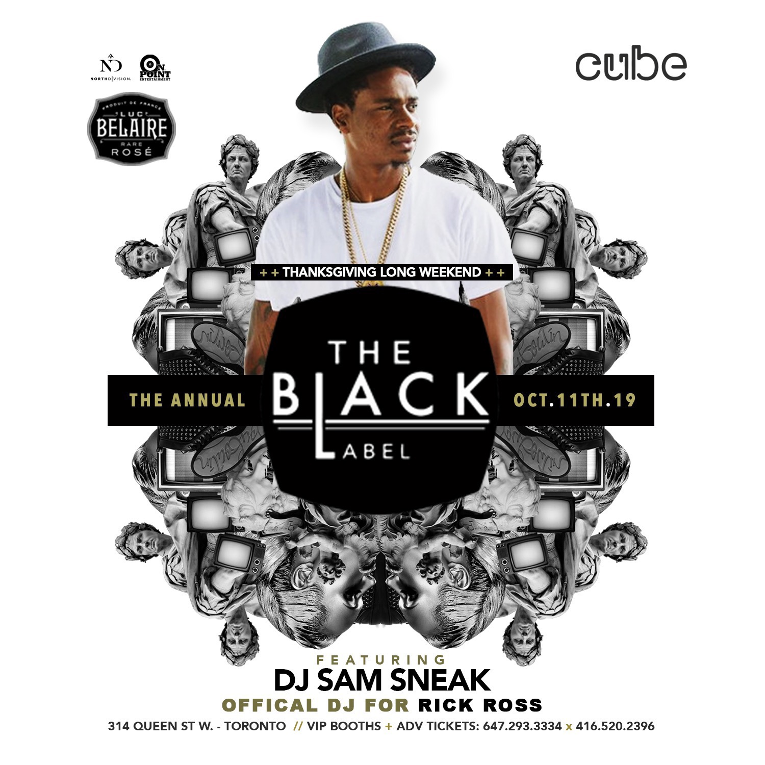 The Black Label - Thanksgiving Long weekend - Hosted by Rick Ross DJ