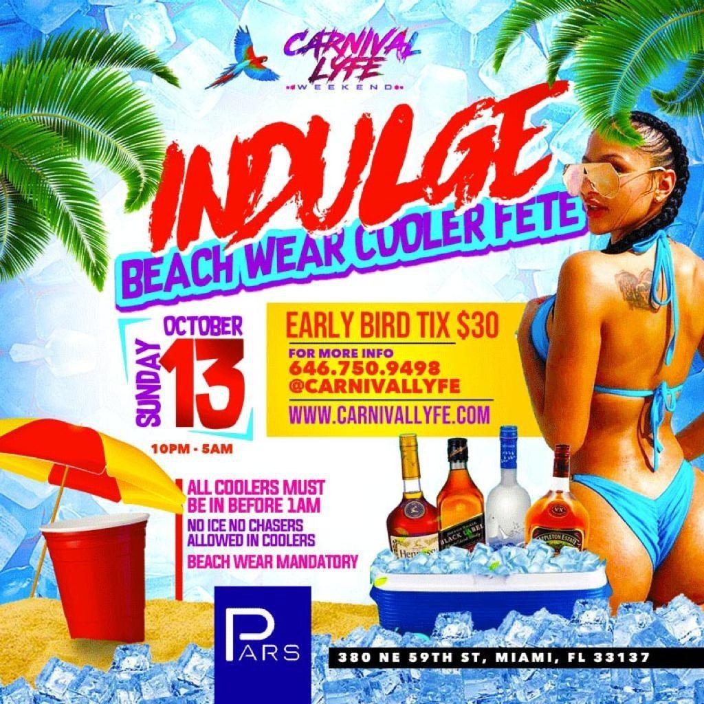 INDULGE - BEACH WEAR COOLER FETE  MIAMI CARNIVAL EDITION