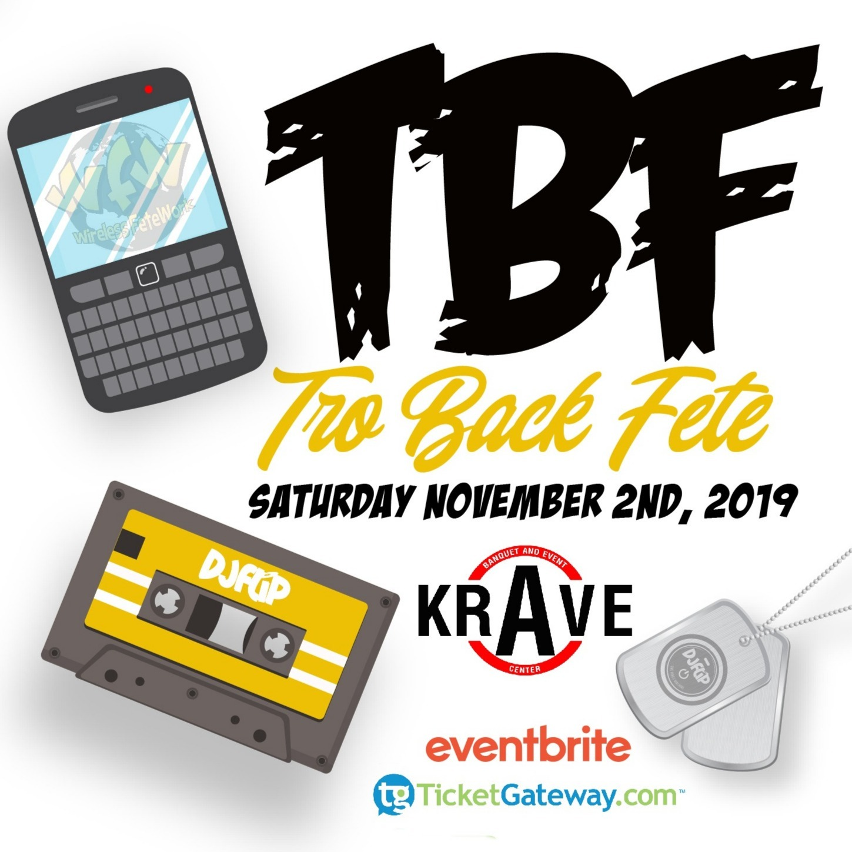 TRO BACK FETE - SAT NOV 2ND 2019 @ KRAVE - HALLOWEEN WEEKEND #TBF